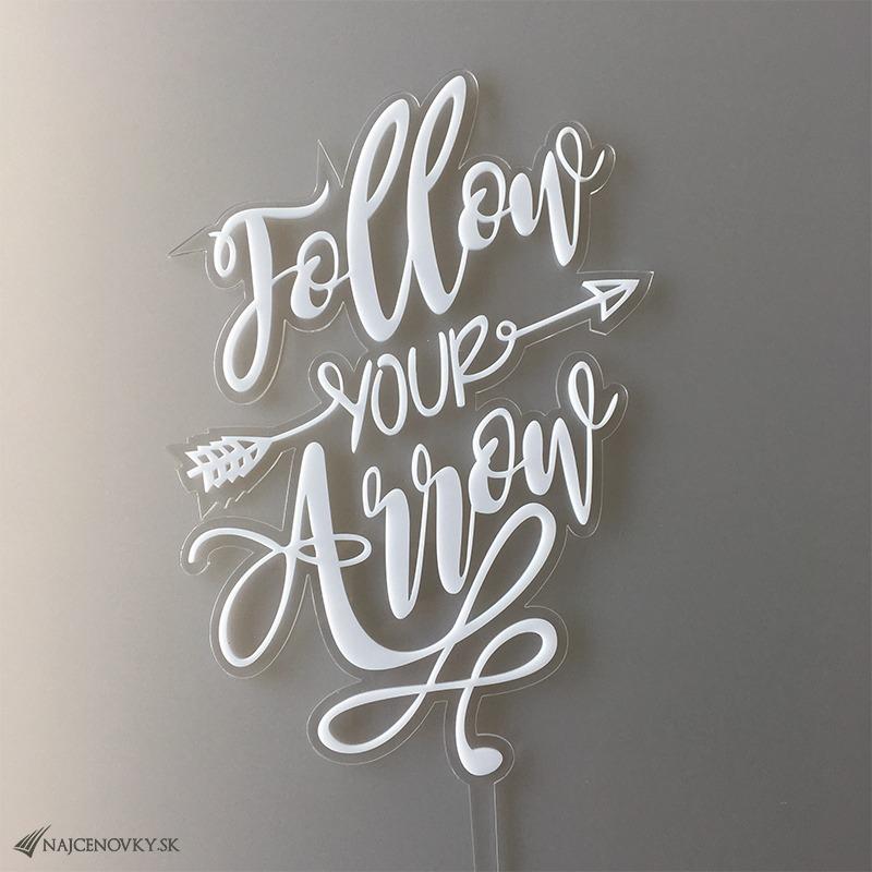 Zapichovacia dekorácia - Follow your Arrow